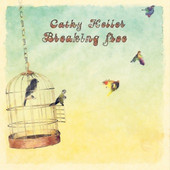 Cathy Heller, Breaking Free